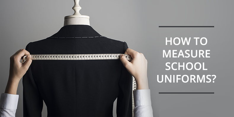 How to Measure School Uniforms?